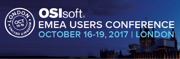 October 16-19, 2017: OSIsoft EMEA Users Conference – London
