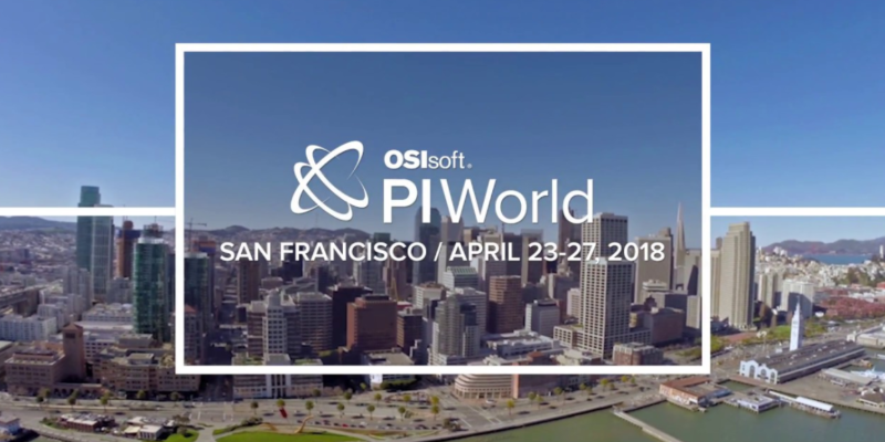 April 23-27, 2018: OSIsoft PI World Users Conference – San Francisco